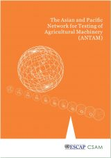 The Asian and Pacific Network for Testing of Agricultural Machinery (ANTAM) , 2016