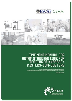 Training Manual for ANTAM Standard Code for Testing of Knapsack Misters-Cum-Dusters, 2016
