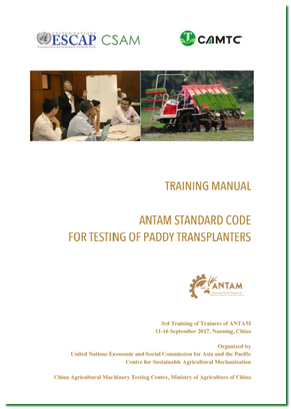 Training Manual for ANTAM Standard Code for Testing of Paddy Transplanters, 2017
