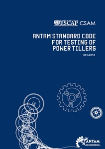 ANTAM Standard Code for Testing of Power Tillers , 2018